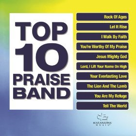 Top 10 Praise Band Songs