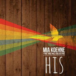 Mia Koehne:  HIS featuring Offering Of Praise