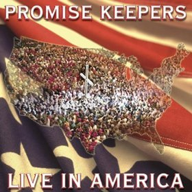 Promise Keepers Live In America
