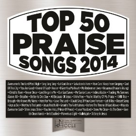 2014 Top 50 Praise Songs