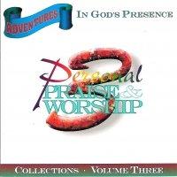 Adventures In God's Presence Volume 3