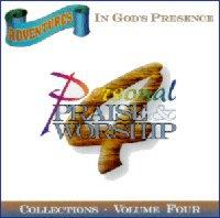 Adventures In God's Presence Volume 4