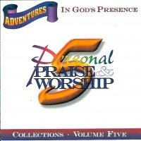 Adventures In God's Presence Volume 5