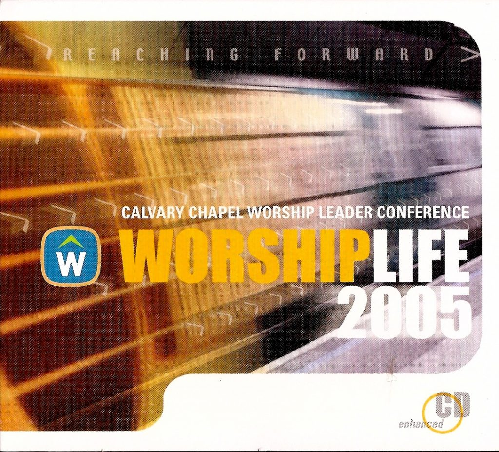 2005 Worship Life:  Moving Forward